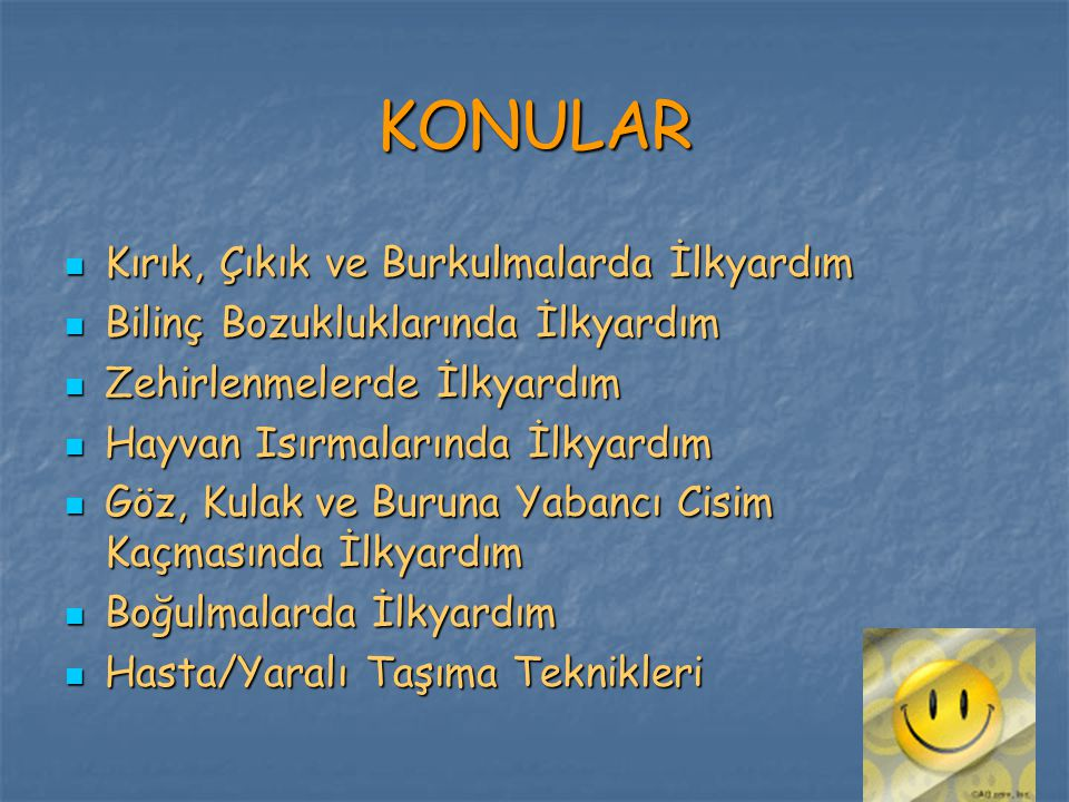 GENEL İLKYARDIM BİLGİLERİ -1-