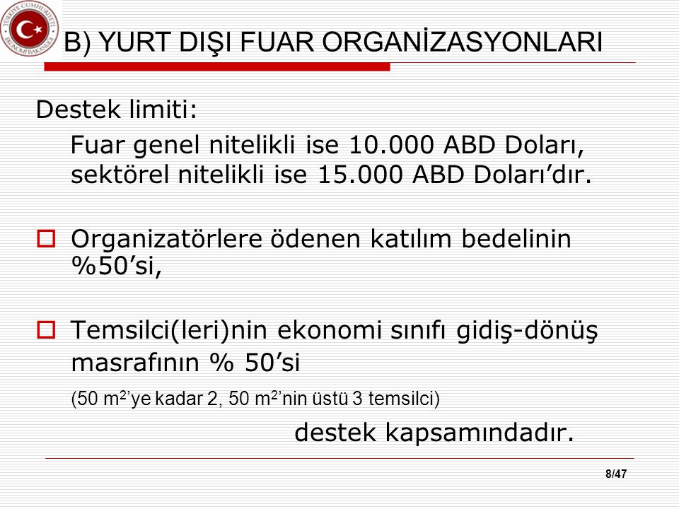 29/47 DİKKAT EDİLECEK HUSUSLAR  Elden yapılan ödemeler, cirolu çekler değerlendirmeye alınmaz.