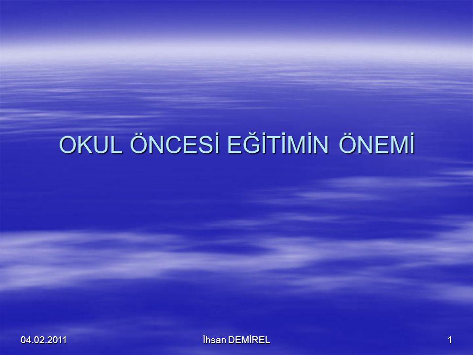 Kaynak: Doç. Dr. Yıldız GÜVEN Marmara Üniversitesi 04.02.2011İhsan DEMİREL42