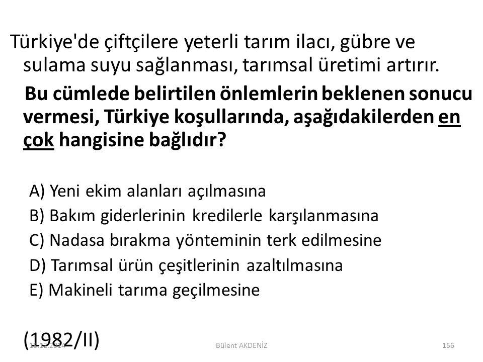 Türkiye'de çiftçilere yeterli tarım ilacı, gübre ve sulama suyu sağlanması, tarımsal üretimi artırır. Bu cümlede belirtilen önlemlerin beklenen sonucu