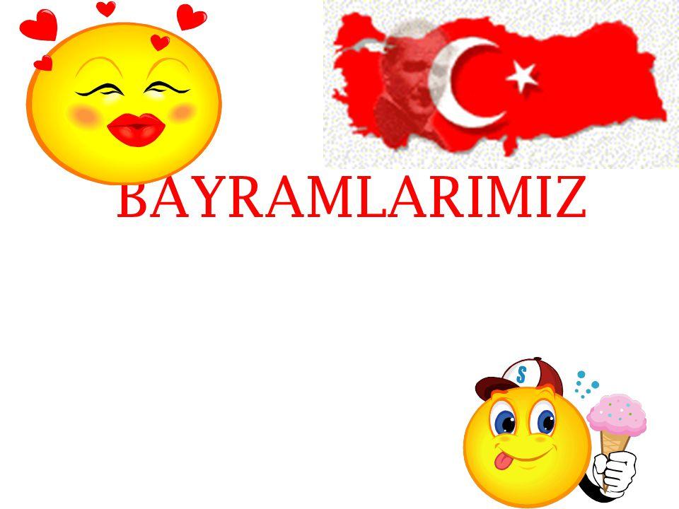 BAYRAMLARIMIZ