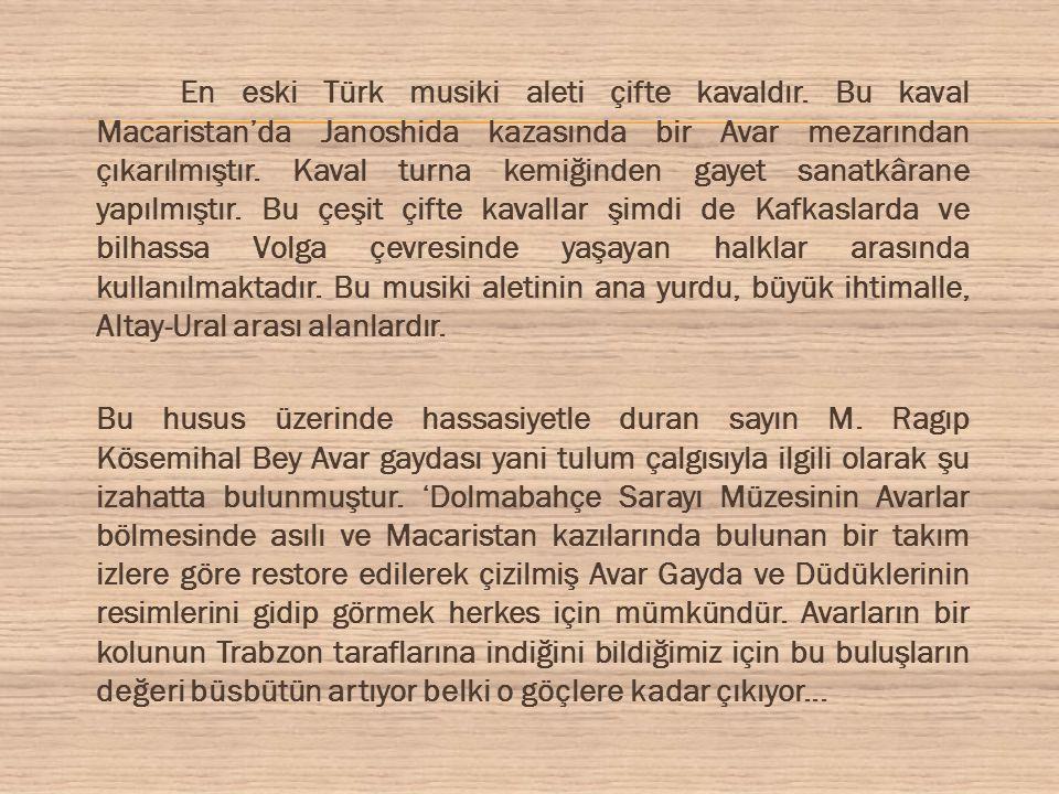 Türk müzik aletleri içinde sevilen ve coşku ile dinlenilen tulumda yüzyıllardır bilinen ve Orta Asya bozkırlarından göçlerle Anadolu'ya gelen bir enstrümandır.