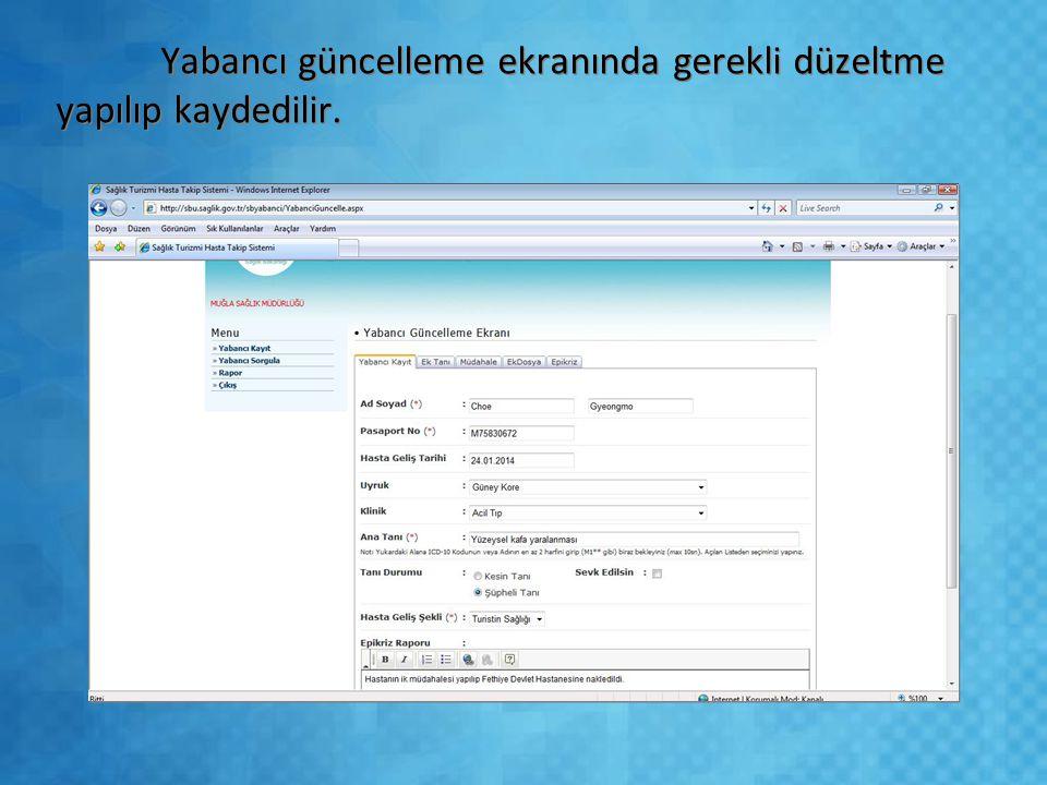 Yabancı güncelleme ekranında gerekli düzeltme yapılıp kaydedilir.