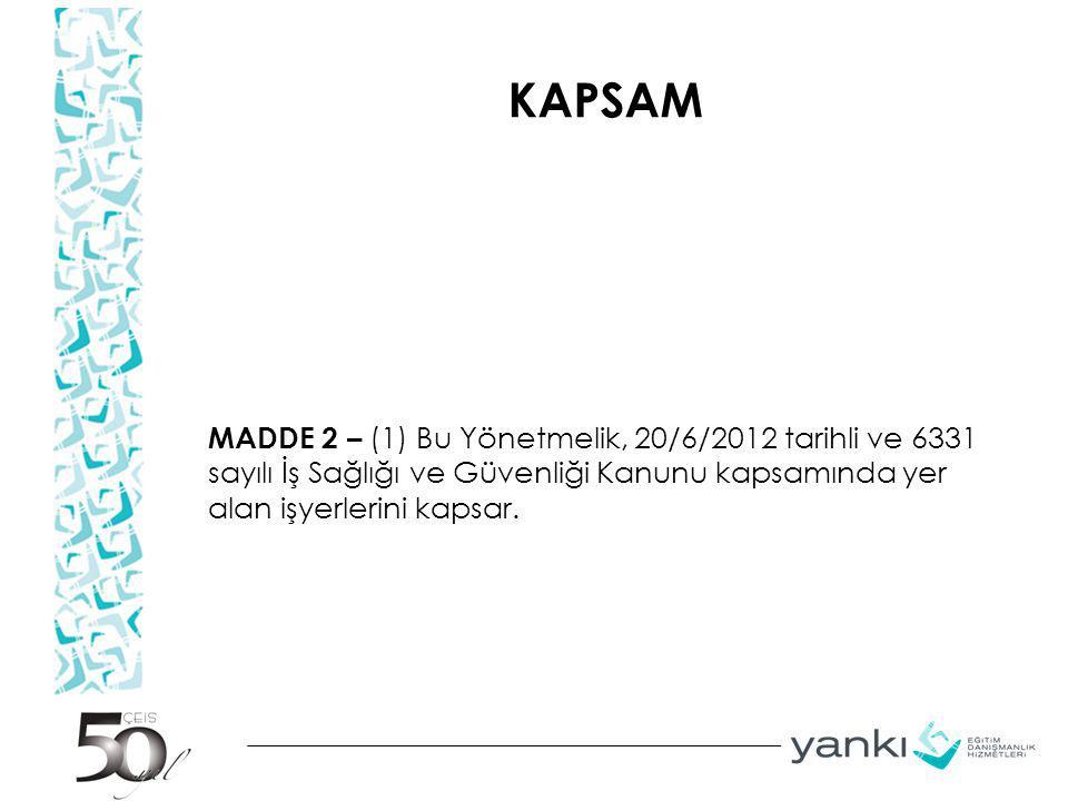 KAPSAM (2) Bu Yönetmelik, aşağıda belirtilen kişisel koruyucu donanımları kapsamaz.
