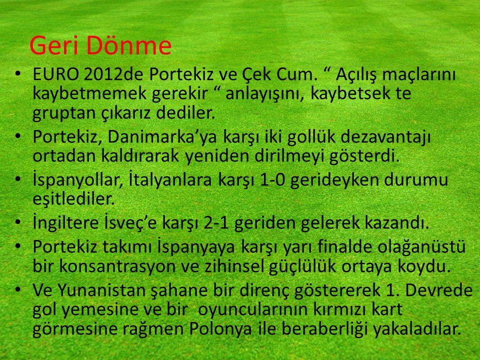 Geri Dönme EURO 2012de Portekiz ve Çek Cum.