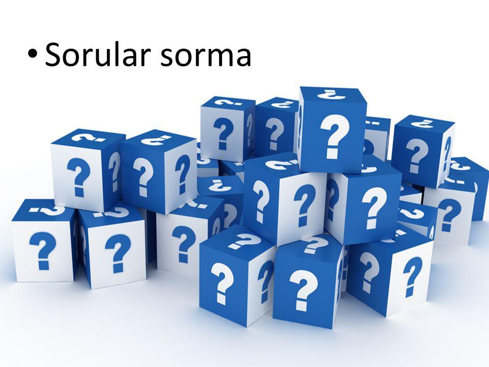 Sorular sorma