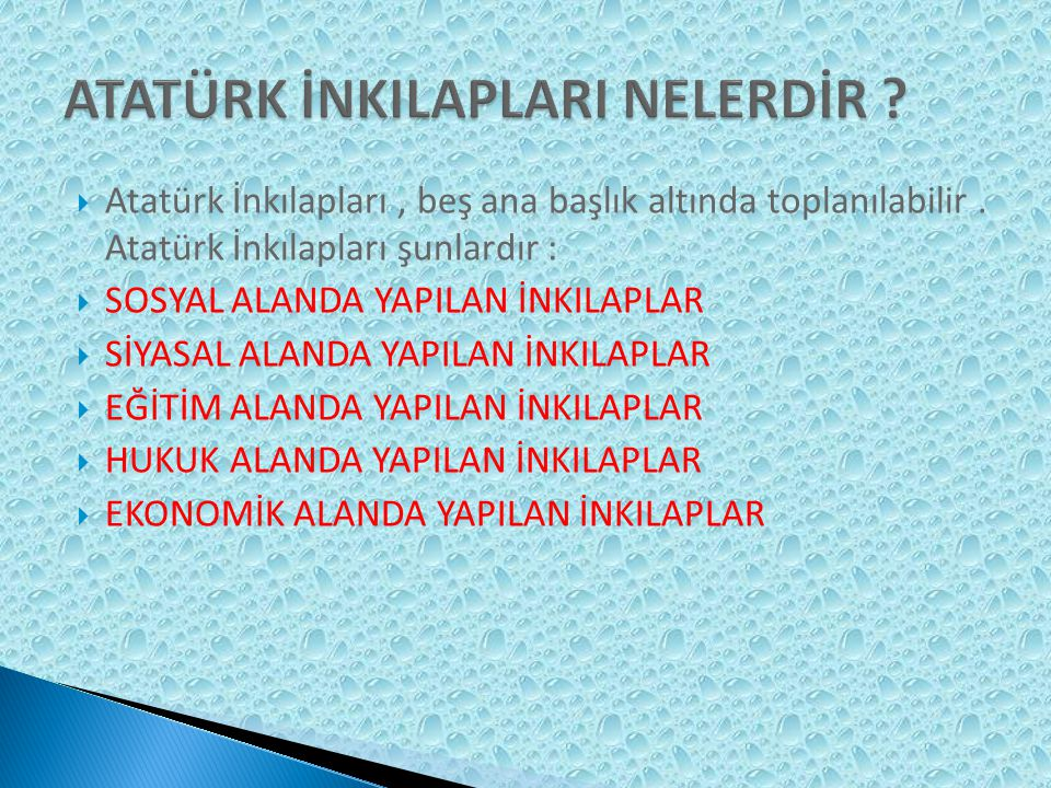  Atatürk İnkılapları, beş ana başlık altında toplanılabilir.