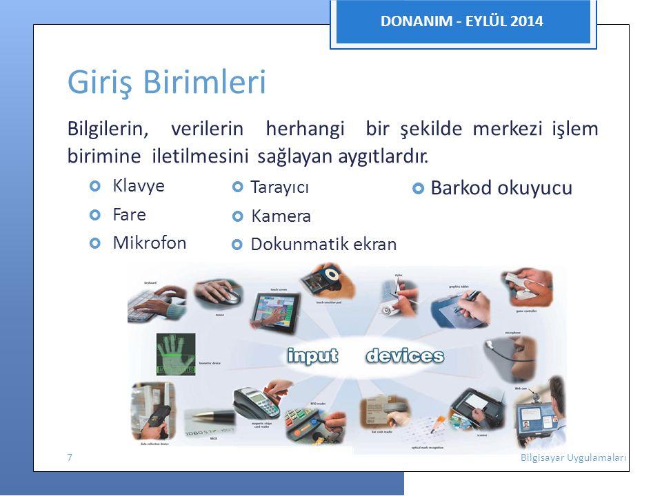 DONANIM - EYLÜL 2014 Çizici (Plotter)  Yazıcıların çıktılarının yapamadığı büyük boyutlu grafik çıktılarının yapılmasında başvurulan donanımlardır.