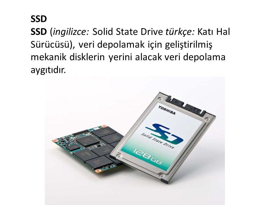 SSD SSD (ingilizce: Solid State Drive türkçe: Katı Hal Sürücüsü), veri depolamak için geliştirilmiş mekanik disklerin yerini alacak veri depolama aygı