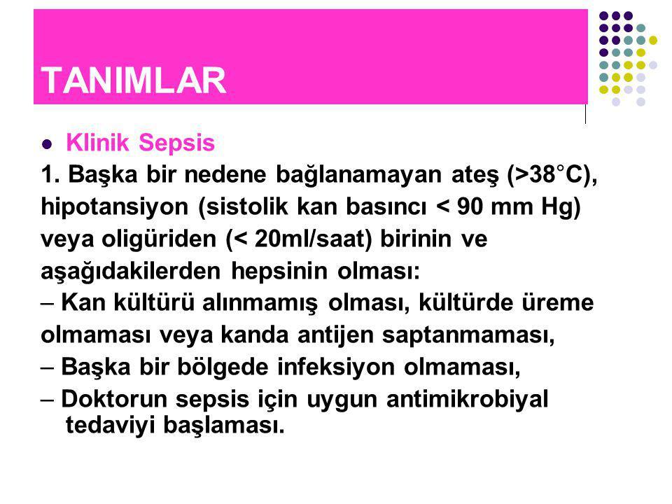 TANIMLAR Klinik Sepsis 1.