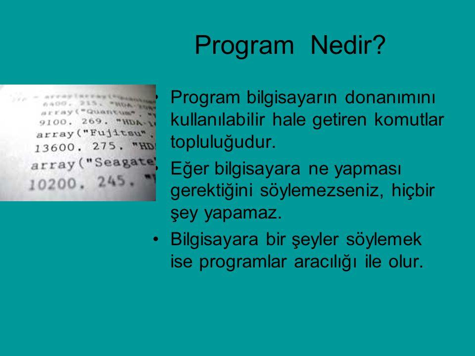 2) PROGRAM YAZIMI