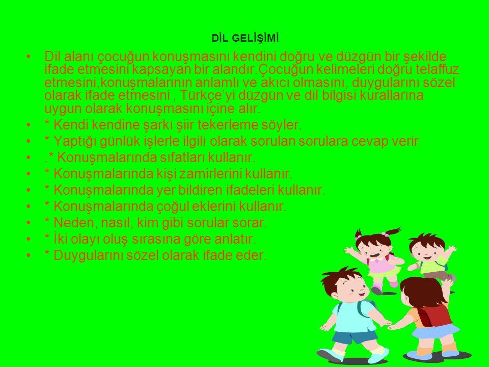 BİLİŞSEL GELİŞİM Bilişsel alan çocuğun zihinsel gelişimini kapsayan bir alandır.