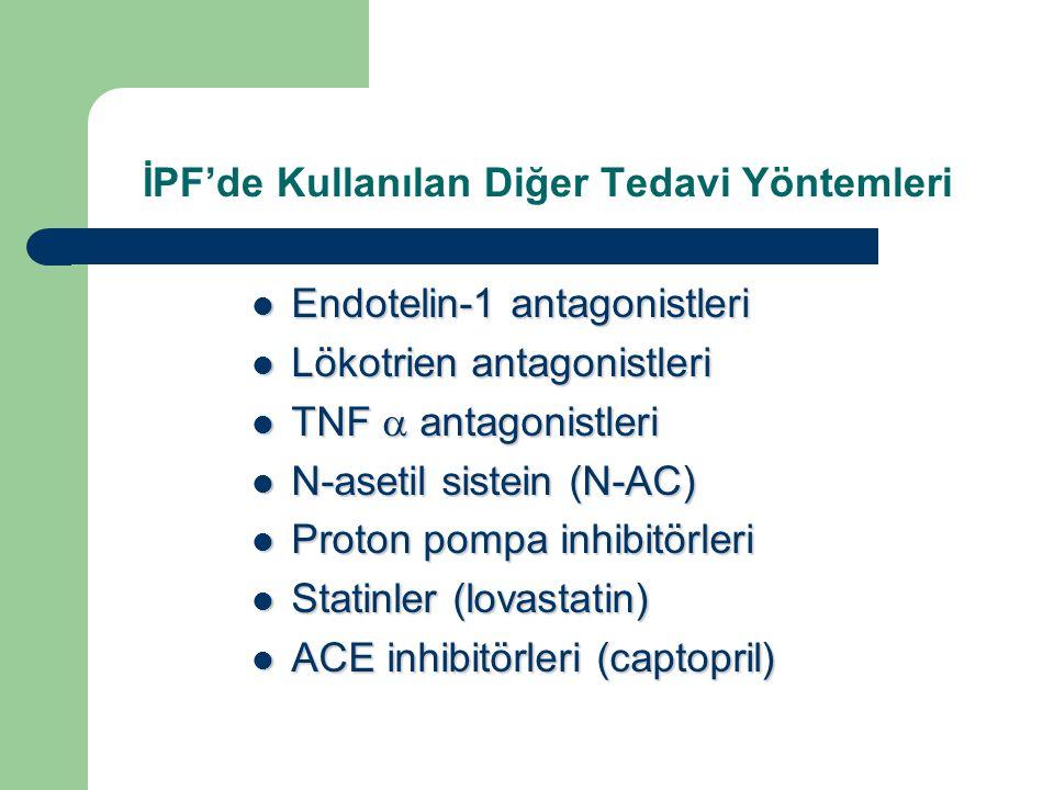 İPF'de Kullanılan Diğer Tedavi Yöntemleri Endotelin-1 antagonistleri Endotelin-1 antagonistleri Lökotrien antagonistleri Lökotrien antagonistleri TNF