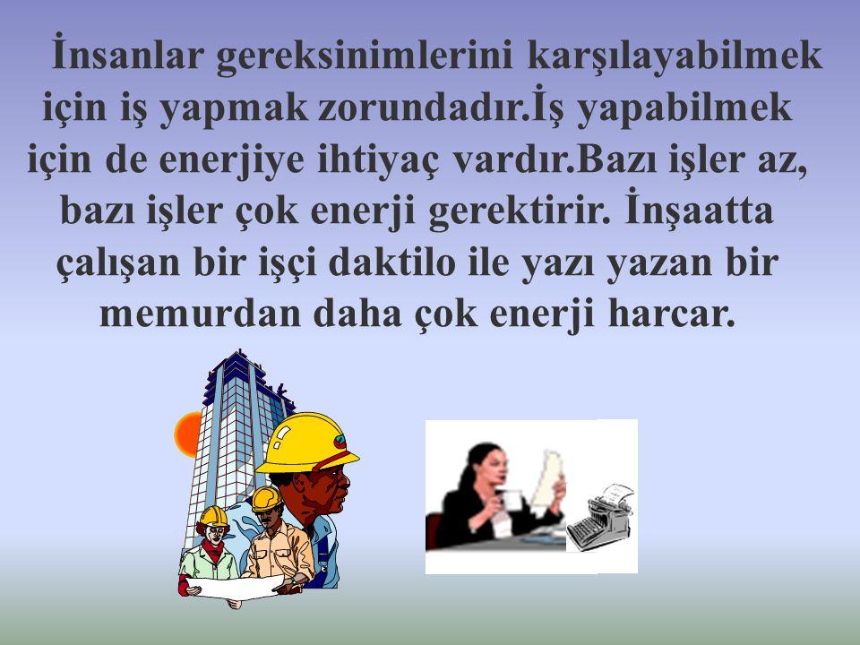 Evlerimizdeki pek çok araç elektrik enerjisi ile çalıştırılır. Evlerimizi, okulumuzu, iş yerlerimizi elektrikle aydınlatırız.Çamaşır makinesi, televiz