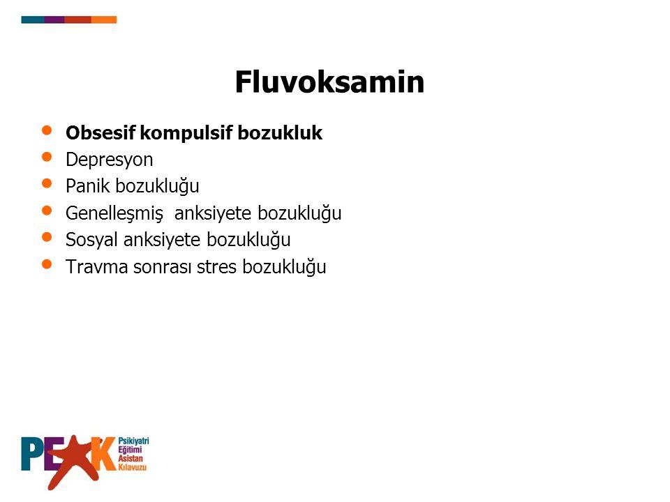 (Fluvoksamin Devam) Farmakokinetik: GIS de tama yakın emilir.