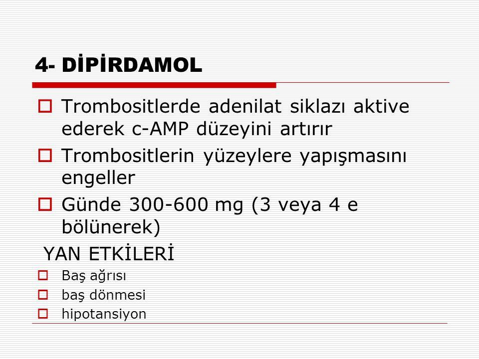 5-Diğerleri  Epoprostanol (prostasiklin)