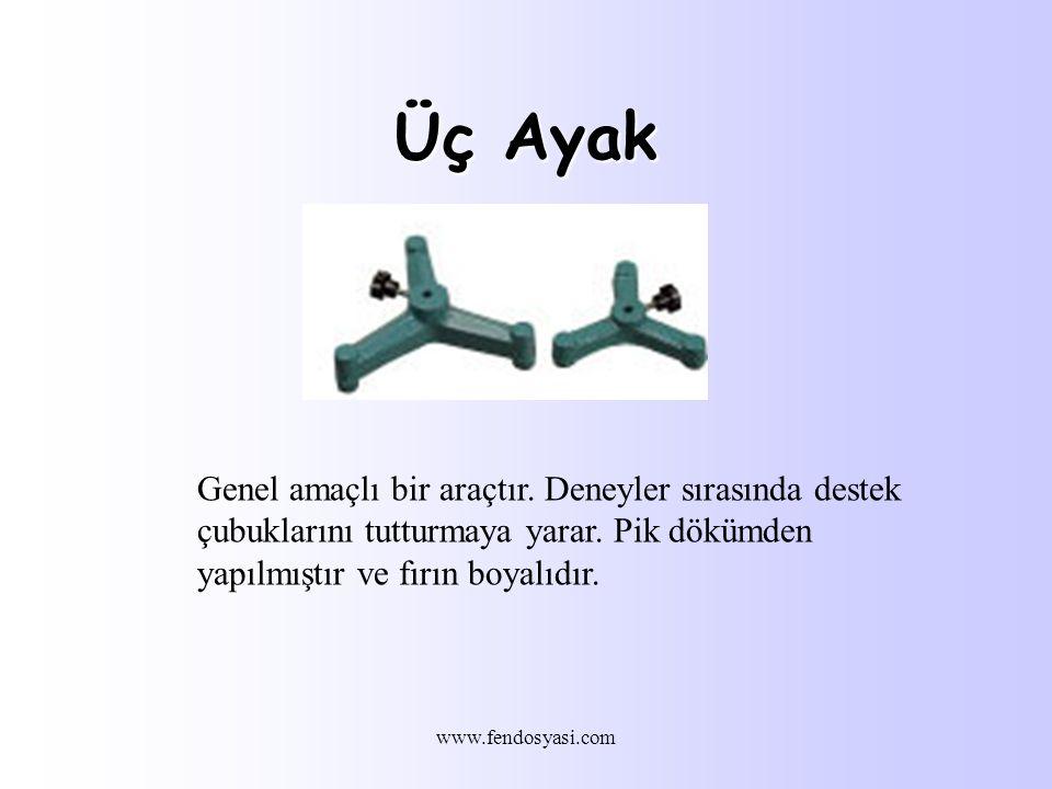 www.fendosyasi.com Üç Ayak Genel amaçlı bir araçtır.