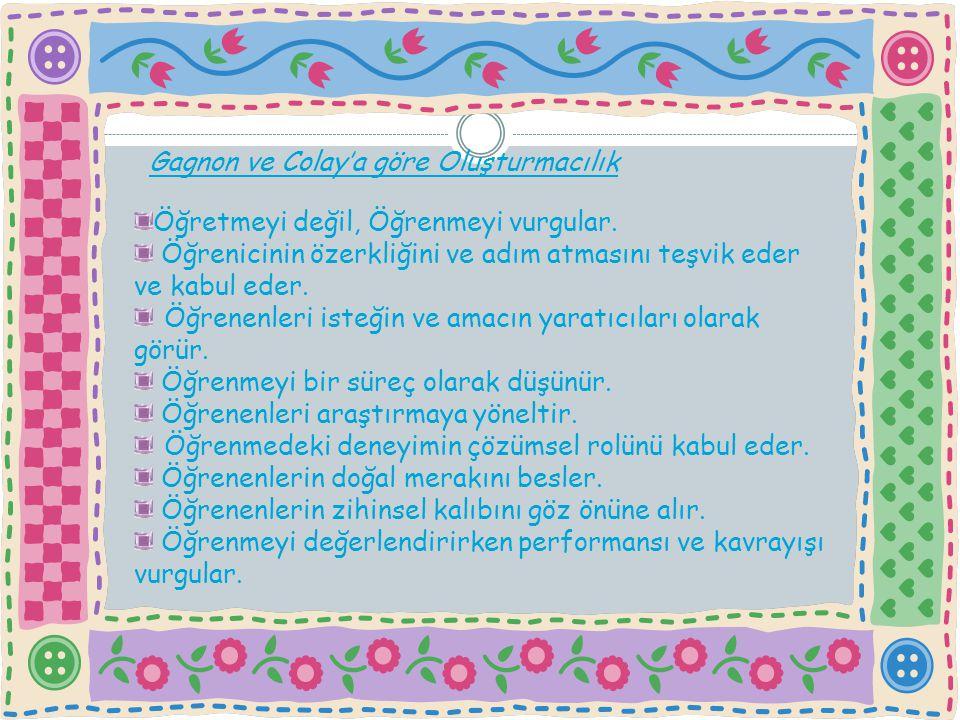 Türkiye'de Yeni Program Anlayışı Öğretmen ya da konu merkezli değil, öğrenen merkezlidir; öğrenenin bakış açısını yansıtmaktadır.