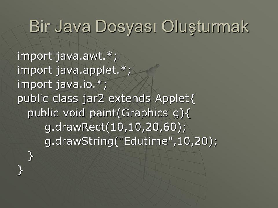 Bir Class Şifrelemek  bir java dosyası oluşturmak  Bir jar dosyası oluşturmak  Bir anahtar deposuna bakmak  Anahtar oluşturmak  Jar dosyasını ana