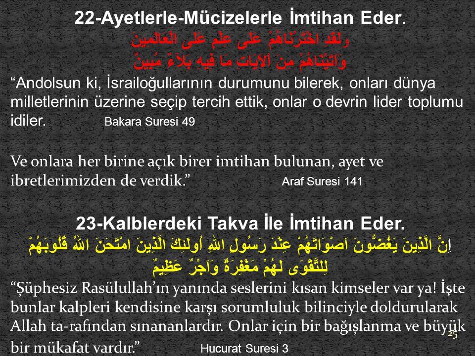 22-Ayetlerle-Mücizelerle İmtihan Eder.