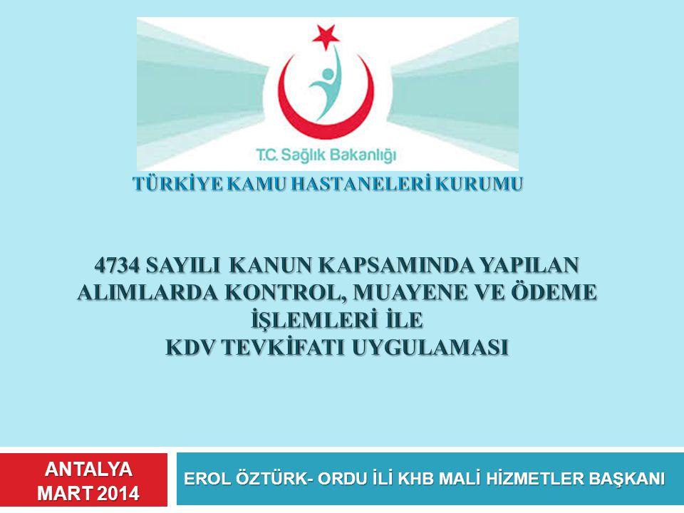 EROL ÖZTÜRK- ORDU İLİ KHB MALİ HİZMETLER BAŞKANI ANTALYA MART 2014
