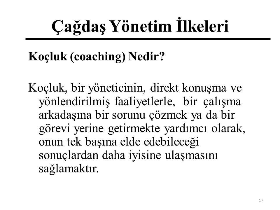 Çağdaş Yönetim İlkeleri Koçluk (coaching) Nedir.