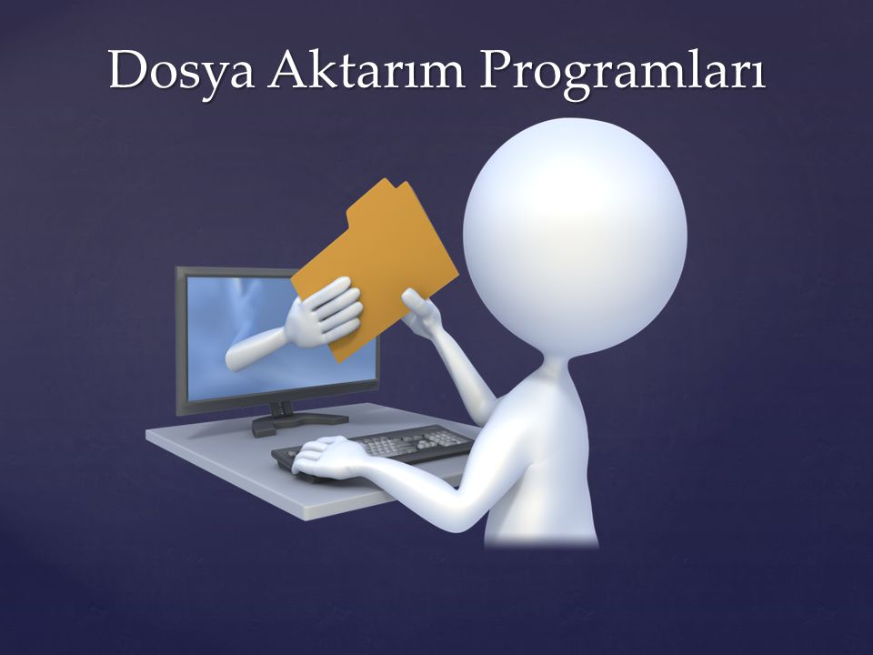 FTP ( File Transfer Protocol ) : İnternete bağlı bir bir bilgisayardan diğerine (her iki yönde de)dosya aktarımı yapmak için geliştirilen bir internet protokolü ve bu işi yapan uygulama programlarına verilen genel addır.