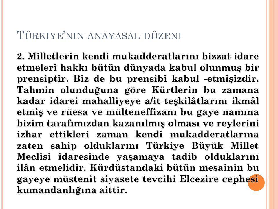 T ÜRKIYE ' NIN ANAYASAL DÜZENI 2.