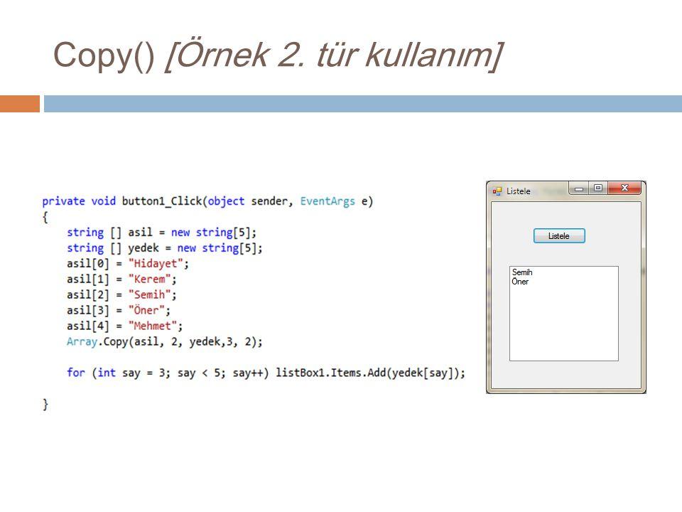 Copy() [Örnek 2. tür kullanım]