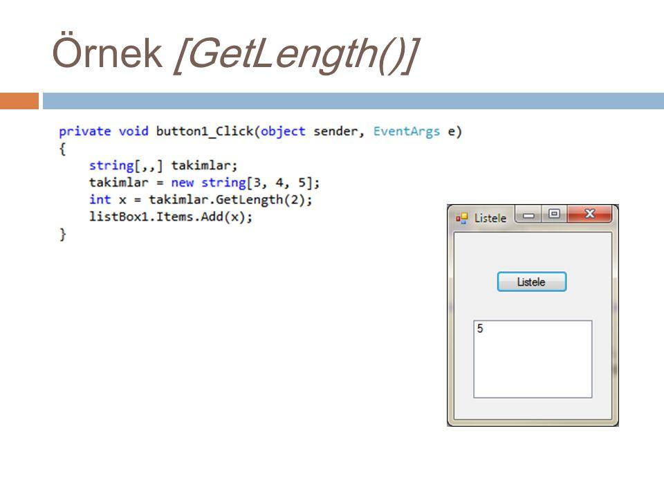 Örnek [GetLength()]