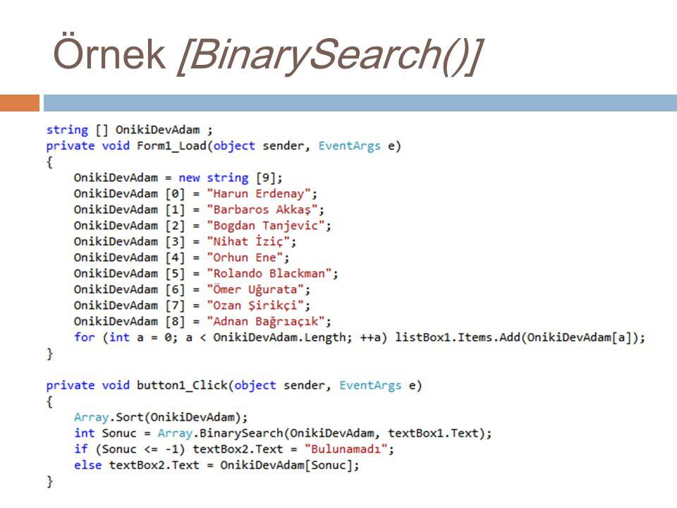 Örnek [BinarySearch()]