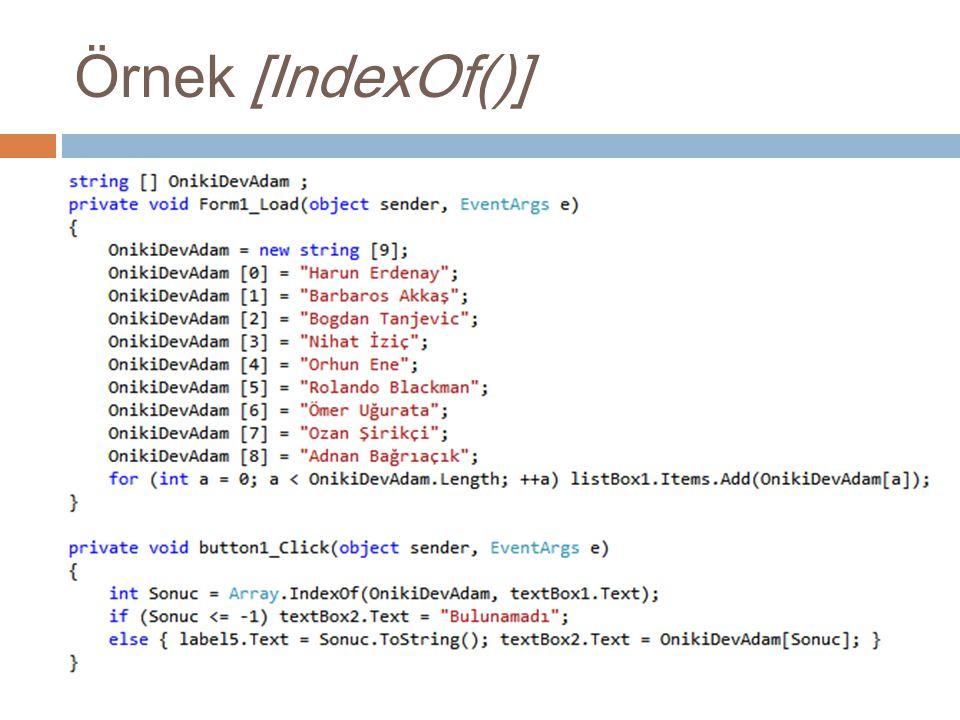 Örnek [IndexOf()]