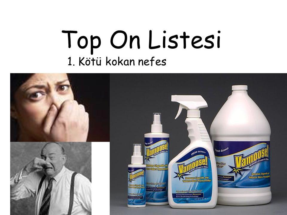 Top On Listesi 1.Kötü kokan nefes