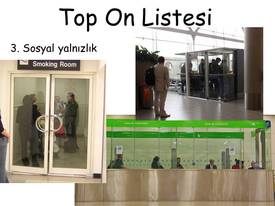 Top On Listesi 3. Sosyal yalnızlık
