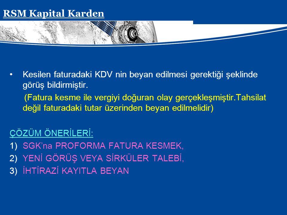 Presentation Subject Header Kesilen faturadaki KDV nin beyan edilmesi gerektiği şeklinde görüş bildirmiştir. (Fatura kesme ile vergiyi doğuran olay ge
