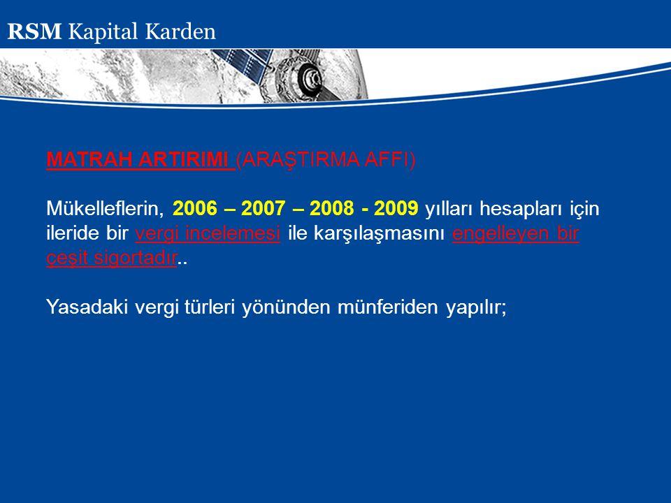 Presentation Subject Header MATRAH ARTIRIMI (ARAŞTIRMA AFFI) Mükelleflerin, 2006 – 2007 – 2008 - 2009 yılları hesapları için ileride bir vergi incelem