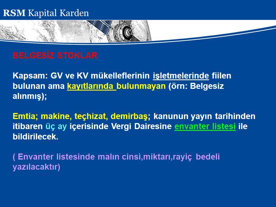 Presentation Subject Header BELGESİZ STOKLAR Kapsam: GV ve KV mükelleflerinin işletmelerinde fiilen bulunan ama kayıtlarında bulunmayan (örn: Belgesiz