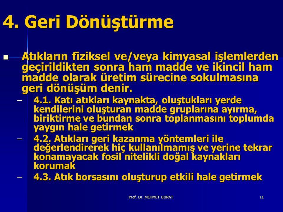 Prof.Dr. MEHMET BORAT11 4.