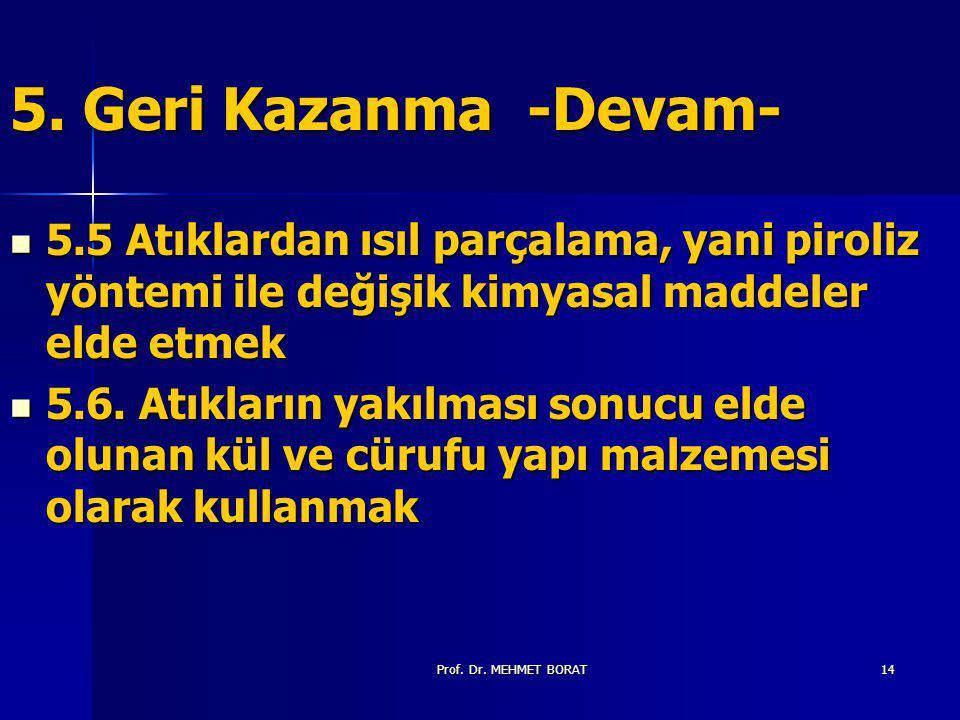 Prof.Dr. MEHMET BORAT14 5.