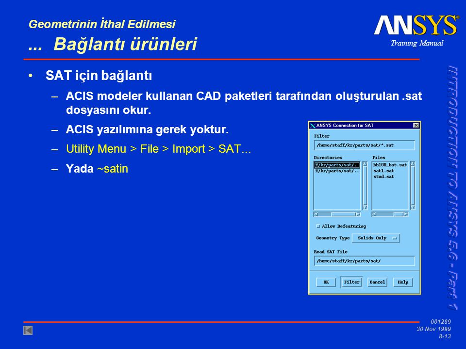 Training Manual 001289 30 Nov 1999 8-13 Geometrinin İthal Edilmesi...