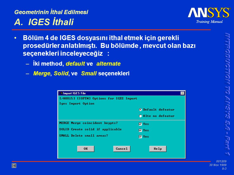 Training Manual 001289 30 Nov 1999 8-4 Geometrinin İthal Edilmesi...