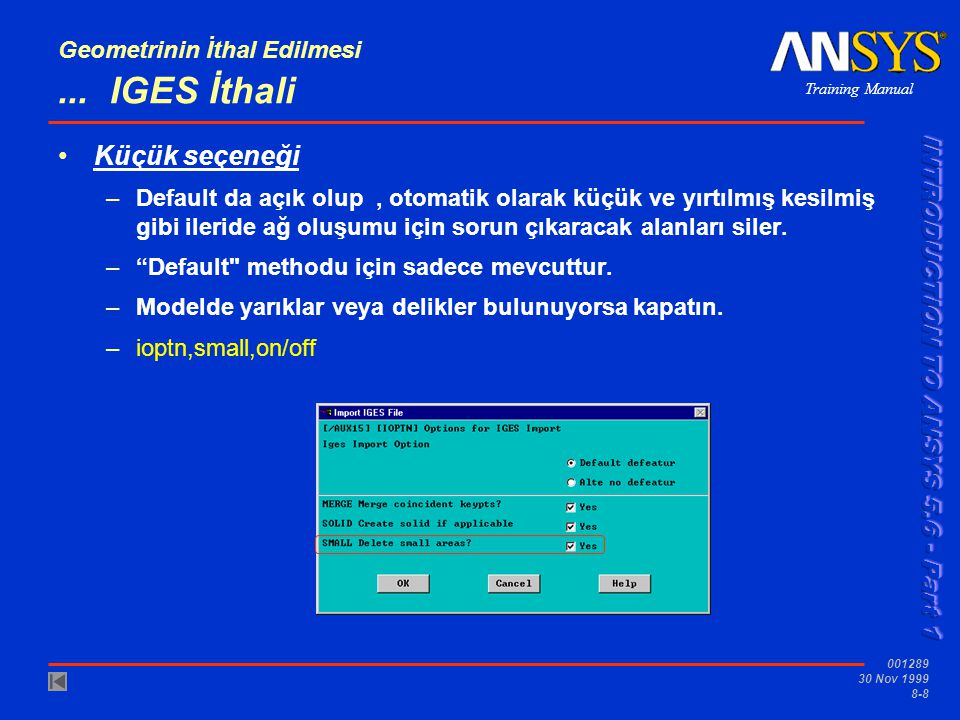 Training Manual 001289 30 Nov 1999 8-9 Geometrinin İthal Edilmesi B.