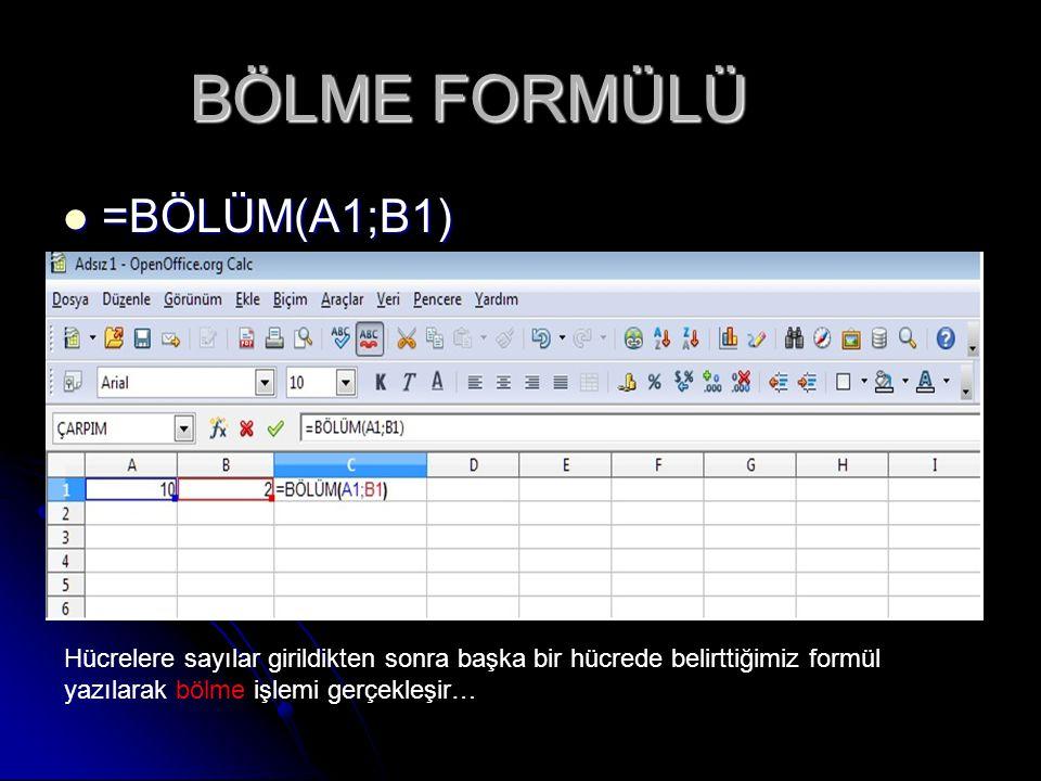 BÖLME FORMÜLÜ =BÖLÜM(A1;B1) =BÖLÜM(A1;B1) Hücrelere sayılar girildikten sonra başka bir hücrede belirttiğimiz formül yazılarak bölme işlemi gerçekleşir…