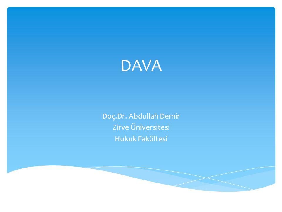DAVA Doç.Dr. Abdullah Demir Zirve Üniversitesi Hukuk Fakültesi