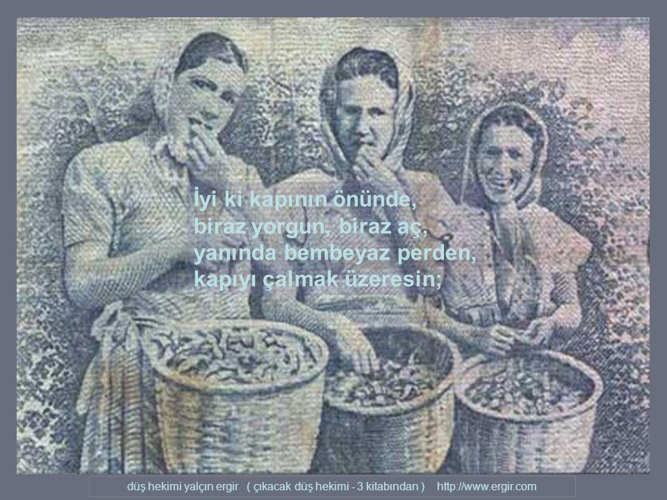 düş hekimi yalçın ergir ( çıkacak düş hekimi - 3 kitabından ) http://www.ergir.com Hoşgeldin masumiyet; İyi ki geldin.
