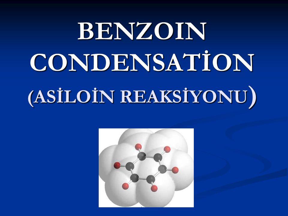 Asiloin reaksiyonu,benzaldehitin potasyum siyanür veya sodyum siyanürlü ortamda kendi molekülüyle verdiği özel bir katılma reaksiyonudur.