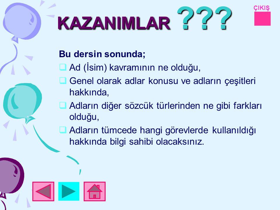 ÇIKIŞ KAZANIMLAR ??.