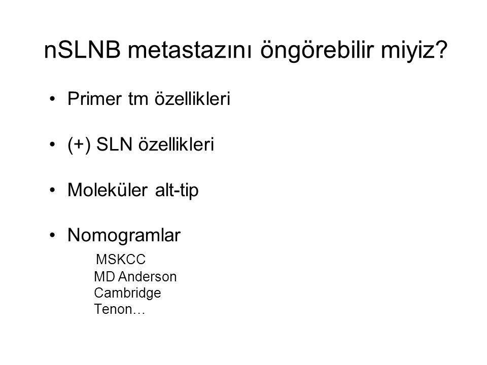 nSLNB metastazını öngörebilir miyiz.