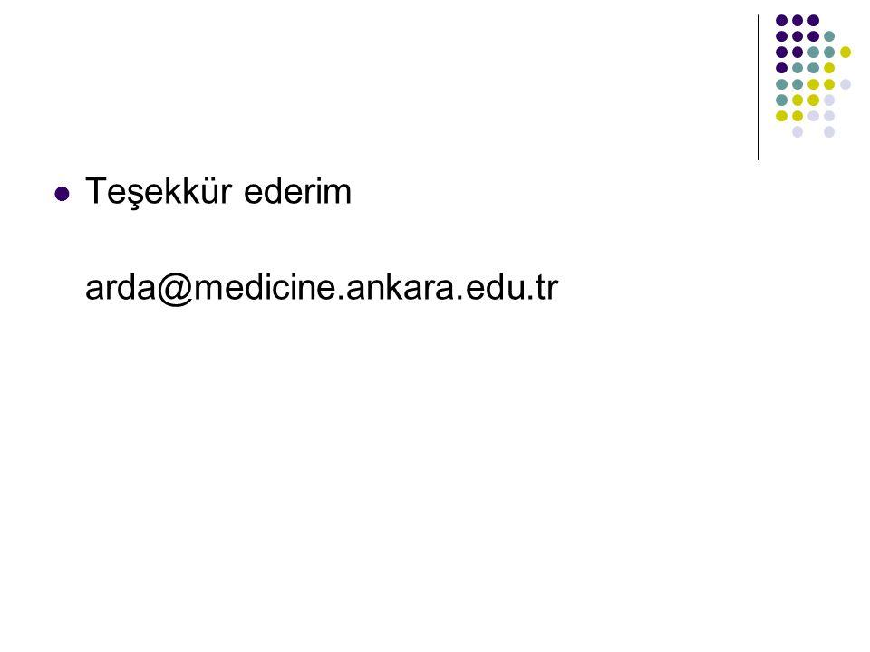 Teşekkür ederim arda@medicine.ankara.edu.tr