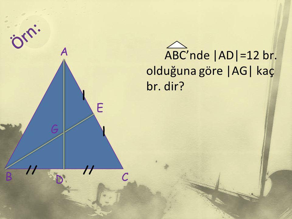 ABC'nde  AD =12 br. olduğuna göre  AG  kaç br. dir? A B // / / C D G E